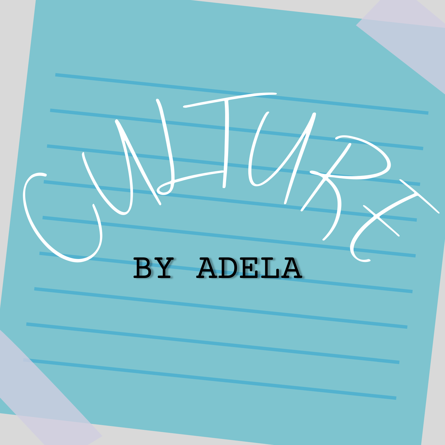 Culture by Adela