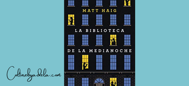 La biblioteca de la medianoche, de Matt Haig