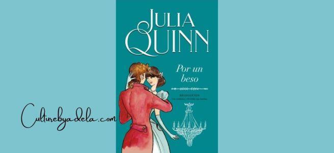 Portada Por un beso, de Julia Quinn (saga Bridgerton)