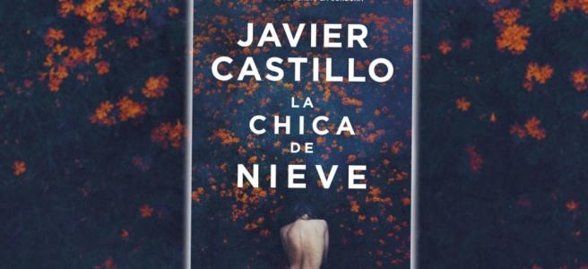 Portada de La chica de la nieve de Javier Castillo