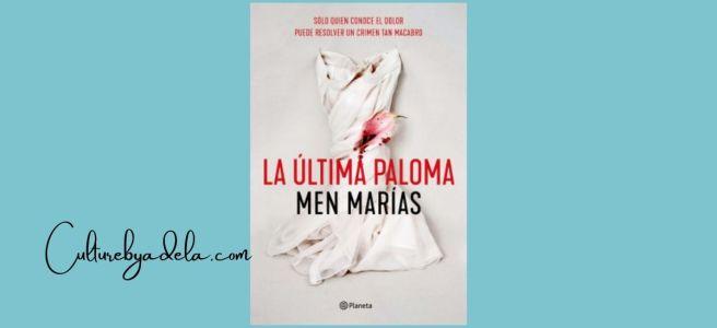 """Portada de """"La última paloma"""", un libro de Men Marías."""