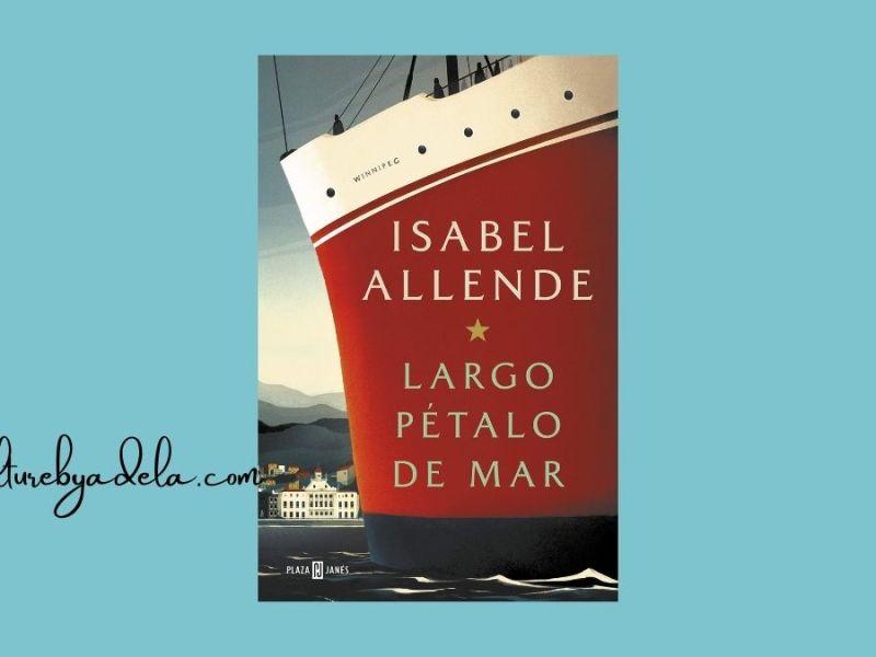 Largo pétalo de mar, de Isabel Allende